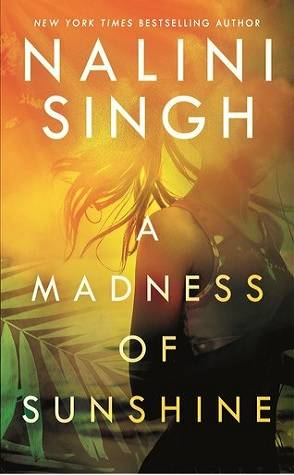 Guest Review: A Madness of Sunshine by Nalini Singh